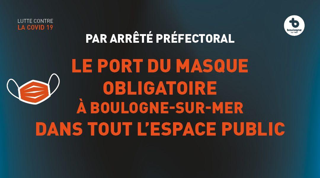 Port du masque obligatoire sur la totalité de l'espace public